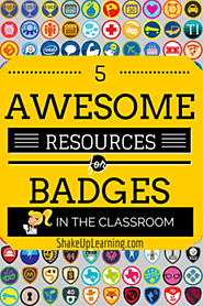 5 Awesome Resources for Badges in the Classroom