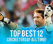 All Time 12 Top Best Cricketers