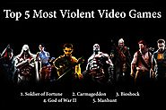 Top 5 Most Violent Video Games