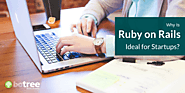 Why Is Ruby on Rails Ideal for Startups? – BoTree Technologies