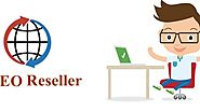 4 Amazing Benefits of Using SEO Resellers