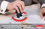 Divorce Certificate Attestation Service in UAE | Genius Attestation