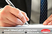 Home Department Attestation Service in UAE | Genius Attestation