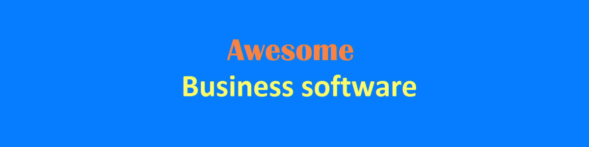 Headline for Awesome business software - the definitive list