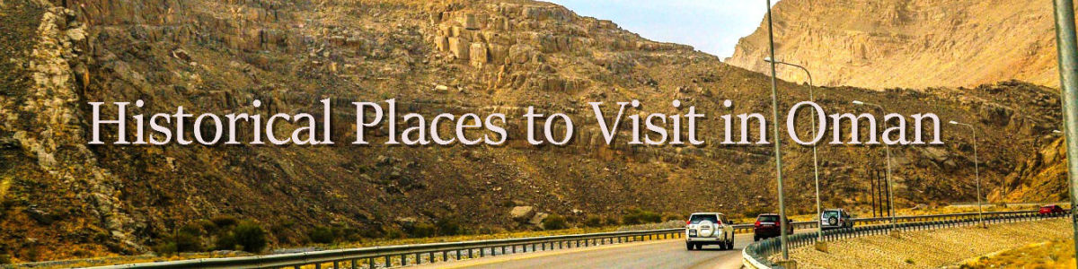 Headline for Well Known Historical Places in Oman – The Country's Most Amazing Attractions