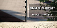Buying Solar Fencing and Power Fencing Things to Consider