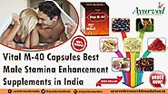 Best Male Stamina Enhancement Supplements Vital M-40 Capsules in India