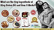 How King Cobra Oil Works What are the Key Ingredients Of It?