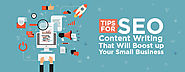 Tips for SEO content writing that will boost up your small business
