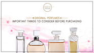 Original Perfumes: Important Things to Consider Before Purchasing