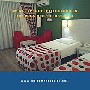 What Types of Hotel Services Are Provided to Customer?
