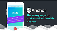 The many ways to make audio with Anchor – Hacker Noon