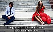 Five Signs That You Have Fallen For One-Sided Love