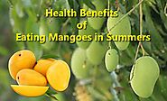 5 Health Benefits Of Eating Mangoes In Summers