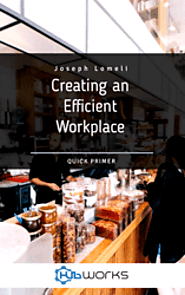 Creating and Efficient Workplace