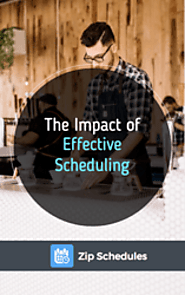 The Impact of Effective Scheduling in the Workplace