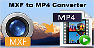 How to Convert MXF Files to MP4