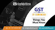 GST on IT Services: Things You Must Know