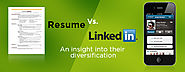 Resume Vs. LinkedIn: An insight into their diversification – Winwordz