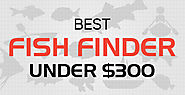 Best Fish Finder Under 300 - Tell Me Best