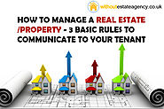 How to Manage a Real Estate/Property - 3 Basic Rules to Communicate to Your Tenant