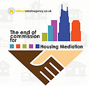 The end of commission for housing mediation