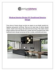 Modern Interior Design Vs Traditional Interior Design - Premium Kitchens