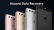 Huawei Data Recovery - Recover Deleted Files from Huawei Phone
