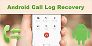 How to Recover Deleted Call Logs on Android
