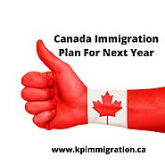 Canada Immigration Plan For Next Year