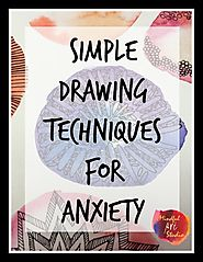 Simple Drawing Techniques for Anxiety