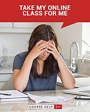 Take My Online Class For Me | 100% Authentic And Quality Help: coursehelp911