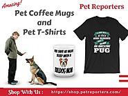 Pet Coffee Mugs Pet T-Shirts