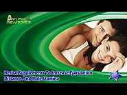 Herbal Supplements To Increase Ejaculation Distance And Male Stamina