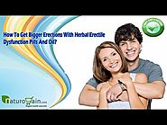 How To Get Bigger Erections With Herbal Erectile Dysfunction Pills And Oil? - YouTube