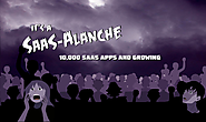 The SaaS-Alanche is Upon Us!