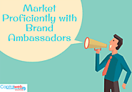 Brand Ambassadors prove to be Best Digital Marketing Strategy