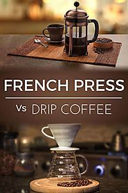 French Press Vs Drip Coffee Maker | Dopimize