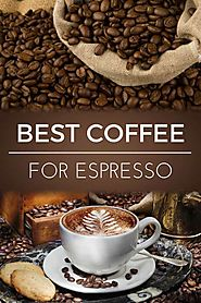 Best Coffee for Espresso | Dopimize