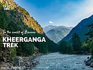 Kheerganga Trek & Camp | Parvati valley, weekend trek from Delhi
