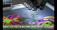Understanding the Basic Stitches in Machine Embroidery Digitizing
