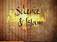 Science and Islam (Pt 1)