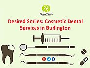 Desired smiles cosmetic dental services in burlington by desiredsmiles - issuu