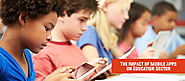 Mobile Apps Are Driving Transformation For The Education Industry