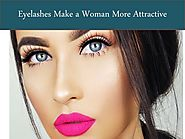 Eyelashes Make a Woman More Attractive