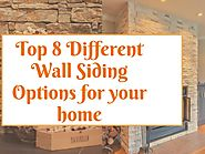 Top 8 wall siding options for your home Interior and Exterior