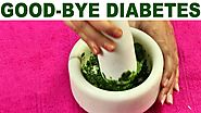GoodBye Diabetes | Don't worry about Diabetes | Natural Therapy