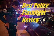 Best Police Flashlight Review 2017 - Best Red Flashlight Review
