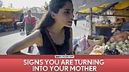 FilterCopy | Signs You Are Turning Into Your Mother | Ft. Aisha Ahmed, Madhu Gudi
