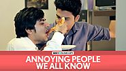 FilterCopy | Annoying People We All Know | Ft. Akashdeep Arora, Aniruddha Banerjee